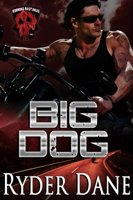Big Dog (Burning Bastards) (Volume 1)