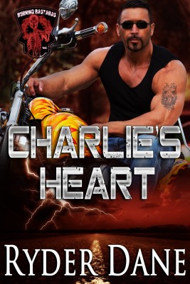 Charlie's Heart: MC Romance (Burning Bastards MC Book 3)