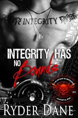 Integrity Has No Bounds: Biker MC Romance (Lucifer's Breed MC Book 2)